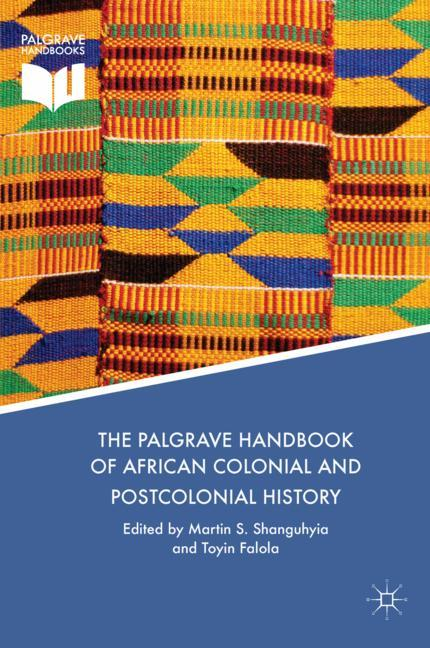 Cover of 'The Palgrave Handbook of African Colonial and Postcolonial History'