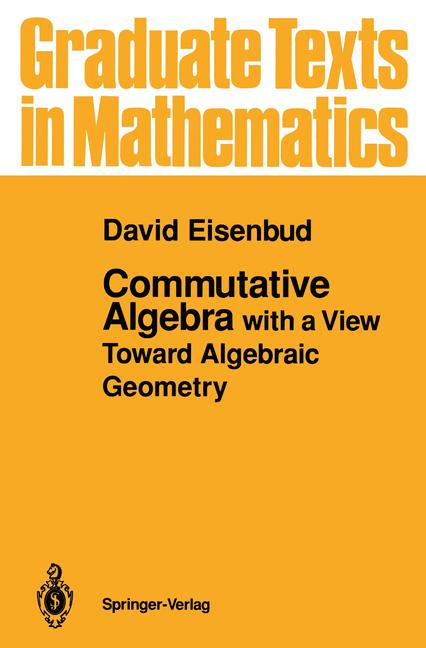 Cover of 'Commutative algebra with a view toward algebraic geometry'
