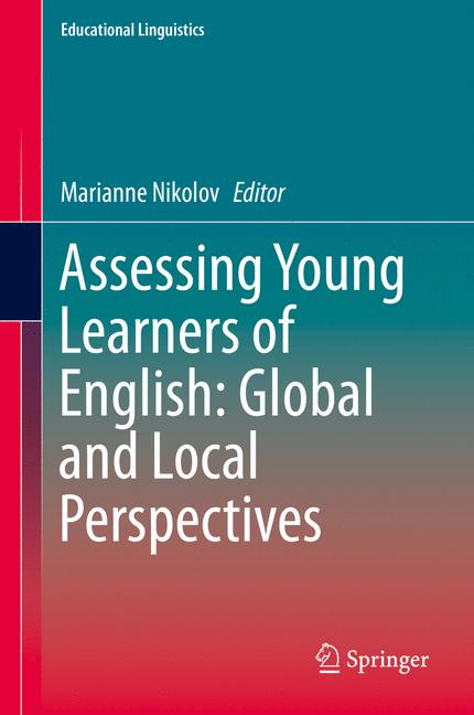 Cover of 'Assessing Young Learners of English: Global and Local Perspectives'