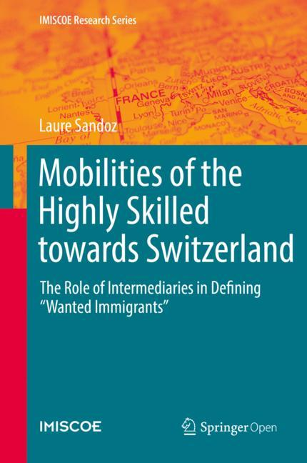 Cover of 'Mobilities of the Highly Skilled towards Switzerland'