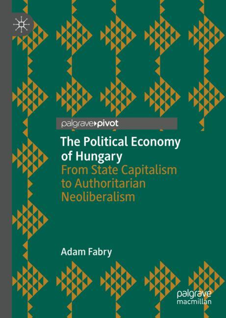 Cover of 'The Political Economy of Hungary'