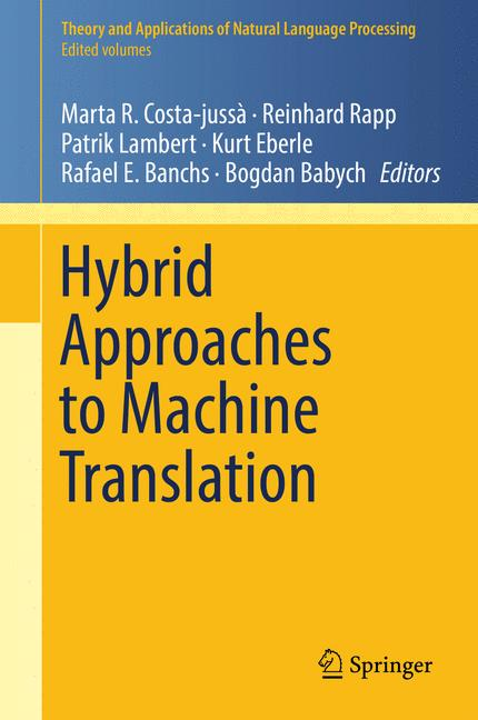 Cover of 'Hybrid Approaches to Machine Translation'