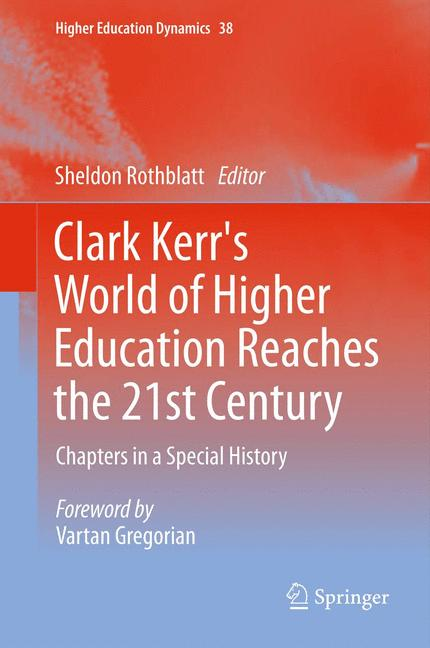 Cover of 'Clark Kerr's World of Higher Education Reaches the 21st Century'