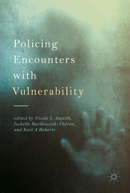 Cover of 'Policing Encounters with Vulnerability'