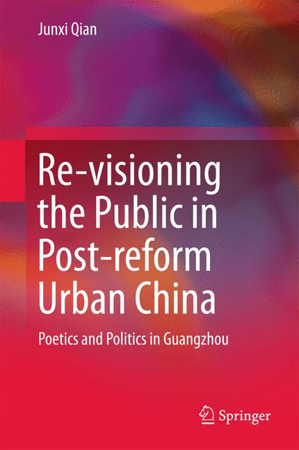 Cover of 'Re-visioning the Public in Post-reform Urban China'