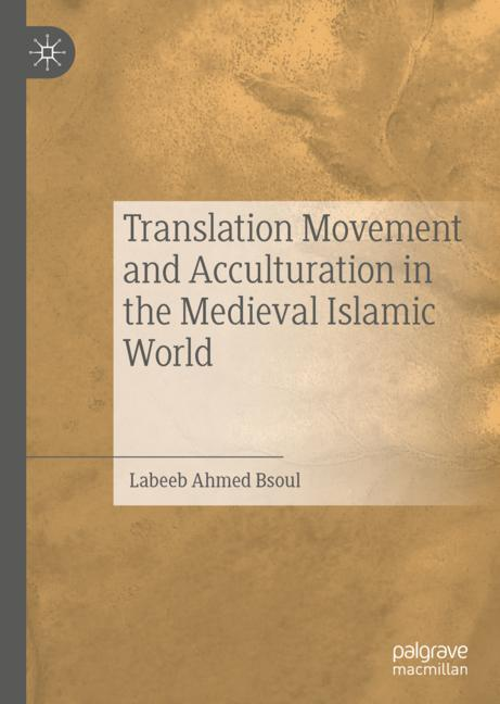 Cover of 'Translation Movement and Acculturation in the Medieval Islamic World'