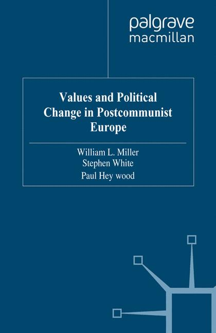 Cover of 'Values and Political Change in Postcommunist Europe'