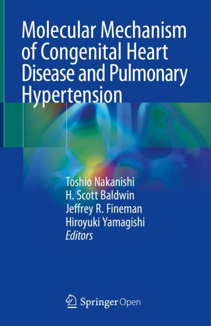 Cover of 'Molecular Mechanism of Congenital Heart Disease and Pulmonary Hypertension'
