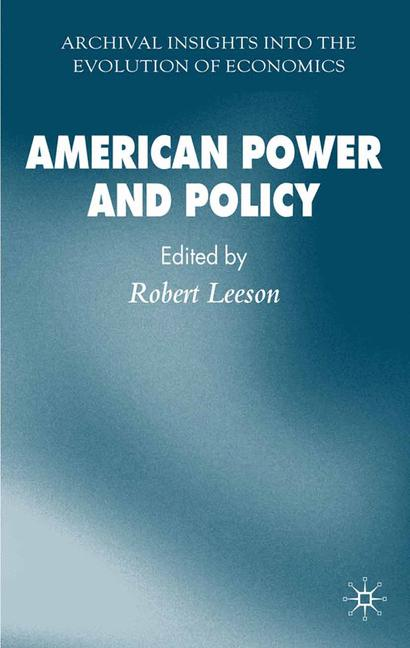 Cover of 'American Power and Policy'