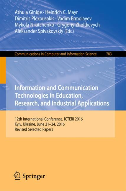 Cover of 'Information and Communication Technologies in Education, Research, and Industrial Applications'