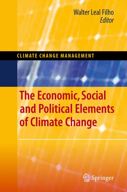 Cover of 'The Economic, Social and Political Elements of Climate Change'