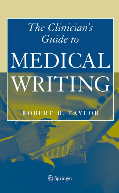 Cover of 'The Clinician's Guide to Medical Writing'
