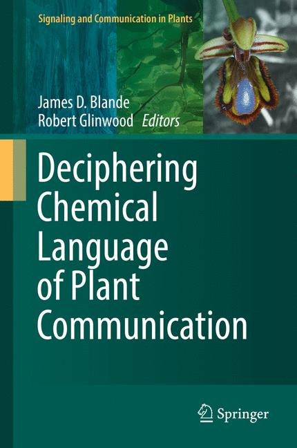 Cover of 'Deciphering Chemical Language of Plant Communication'