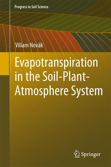 Cover of 'Evapotranspiration in the Soil-Plant-Atmosphere System'