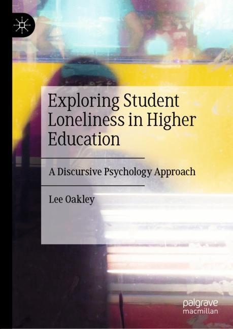 Cover of 'Exploring Student Loneliness in Higher Education'