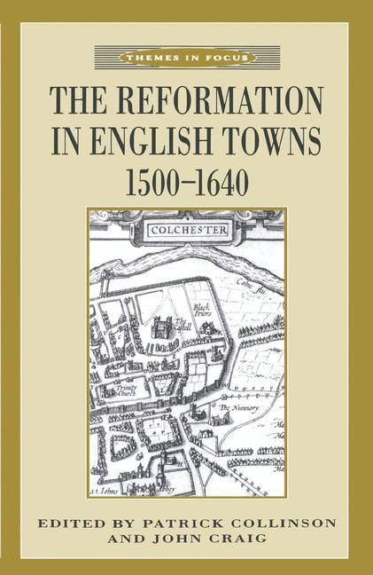 Cover of 'The Reformation in English Towns, 1500–1640'