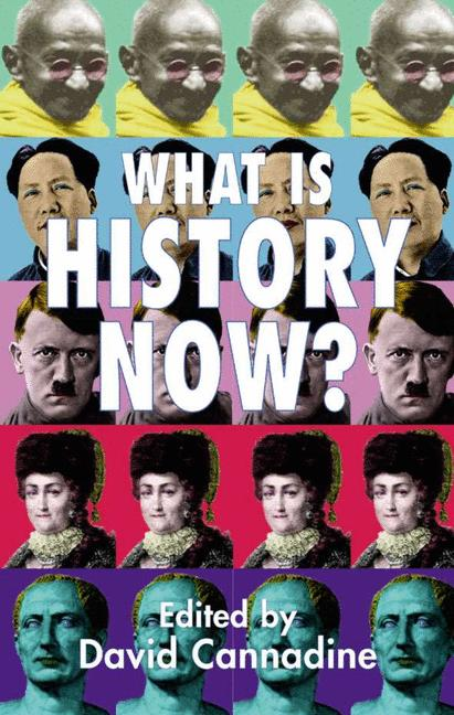 Cover of 'What is History Now?'