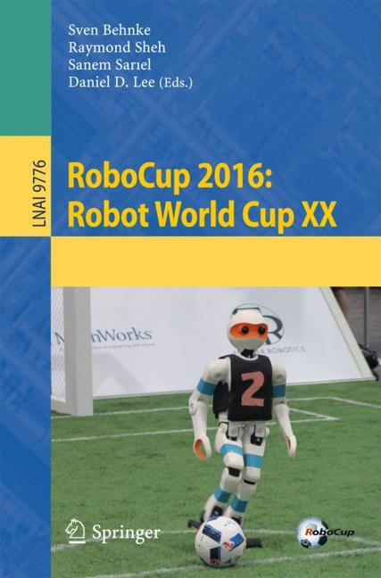 Cover of 'RoboCup 2016: Robot World Cup XX'
