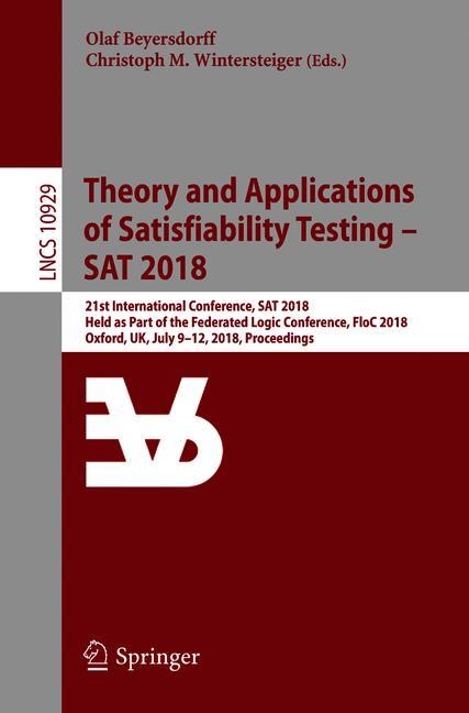 Cover of 'Theory and Applications of Satisfiability Testing – SAT 2018'