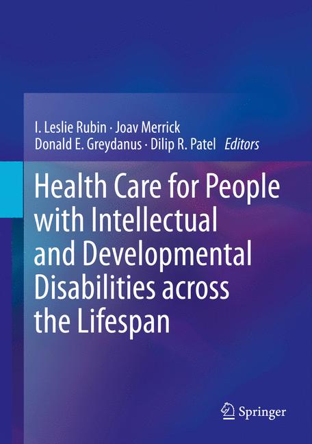Cover of 'Health Care for People with Intellectual and Developmental Disabilities across the Lifespan'