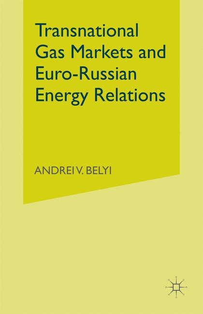 Cover of 'Transnational Gas Markets and Euro-Russian Energy Relations'