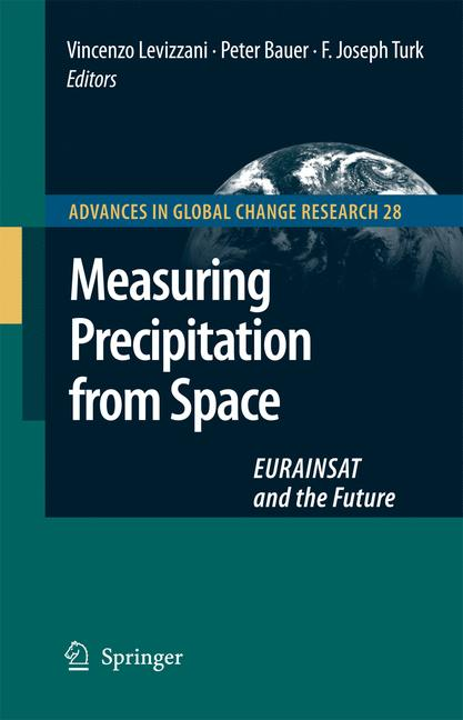 Cover of 'Measuring Precipitation From Space : EURAINSAT and the Future'