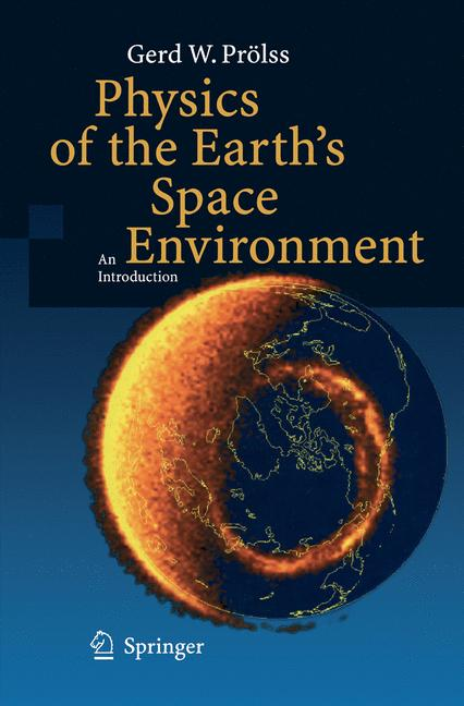 Cover of 'Physics of the Earth's Space Environment'