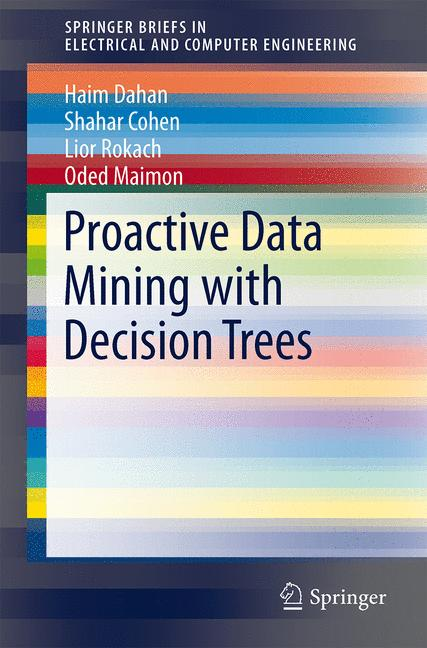 Cover of 'Proactive Data Mining with Decision Trees'