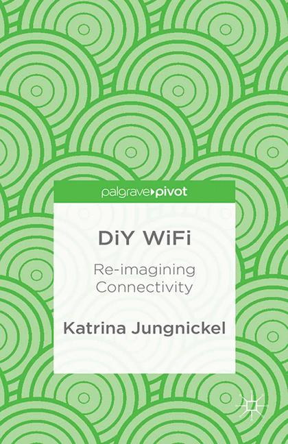Cover of 'DiY WiFi: Re-imagining Connectivity'