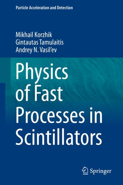 Cover of 'Physics of Fast Processes in Scintillators'