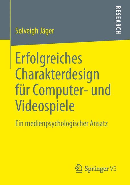 Cover of 'Erfolgreiches Charakterdesign für Computer- und Videospiele'