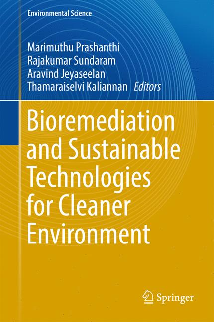 Cover of 'Bioremediation and Sustainable Technologies for Cleaner Environment'