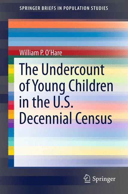 Cover of 'The Undercount of Young Children in the U.S. Decennial Census'