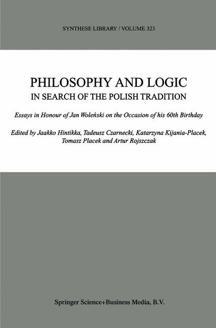 Cover of 'Philosophy and Logic in Search of the Polish Tradition'