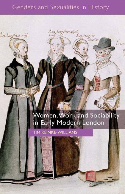 Cover of 'Women, Work and Sociability in Early Modern London'