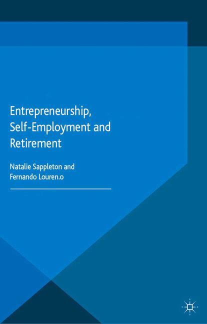 Cover of 'Entrepreneurship, Self-Employment and Retirement'