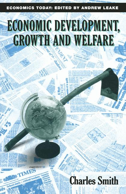 Cover of 'Economic development, growth and welfare'