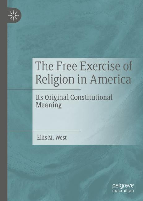 Cover of 'The Free Exercise of Religion in America'