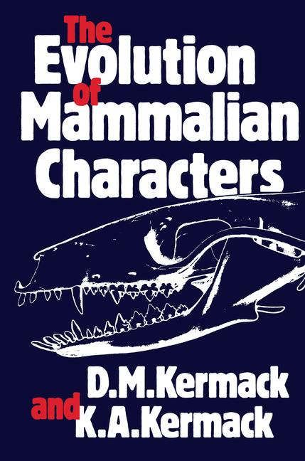 Cover of 'The Evolution of Mammalian Characters'
