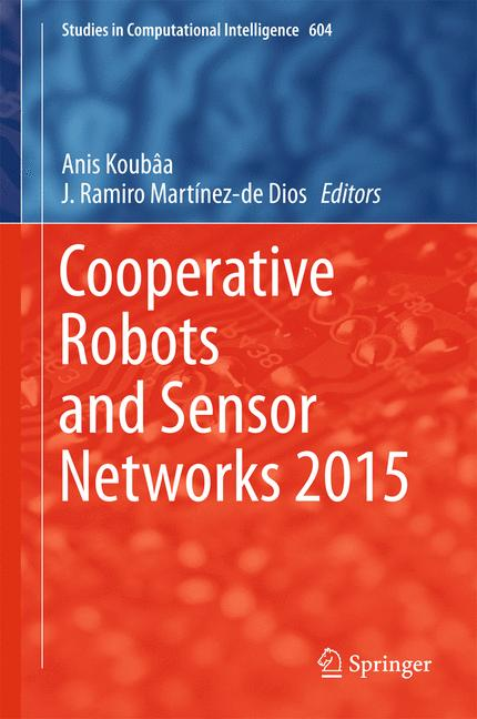 Cover of 'Cooperative Robots and Sensor Networks 2015'