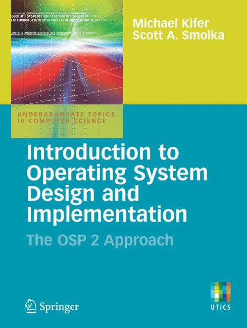 Cover of 'Introduction to operating system design and implementation : the OSP 2 approach'