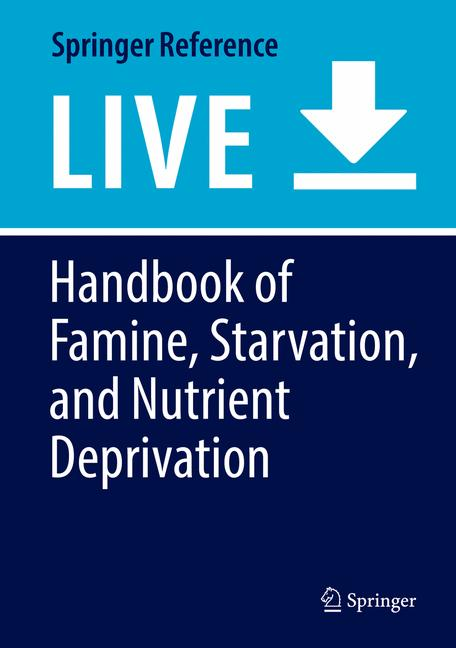 Cover of 'Handbook of Famine, Starvation, and Nutrient Deprivation'