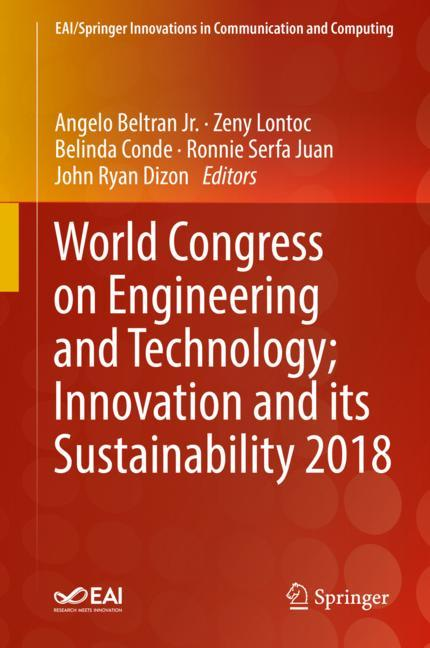 Cover of 'World Congress on Engineering and Technology; Innovation and its Sustainability 2018'