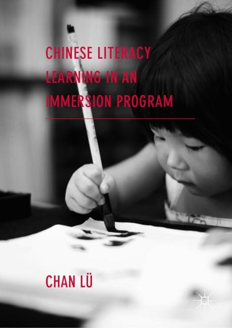 Cover of 'Chinese Literacy Learning in an Immersion Program'