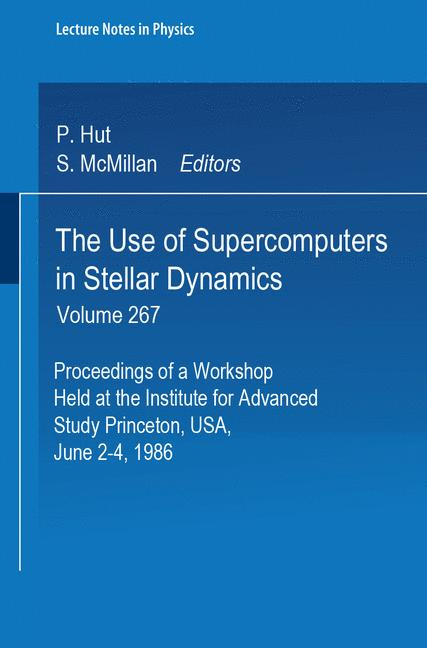 Cover of 'The Use of Supercomputers in Stellar Dynamics'