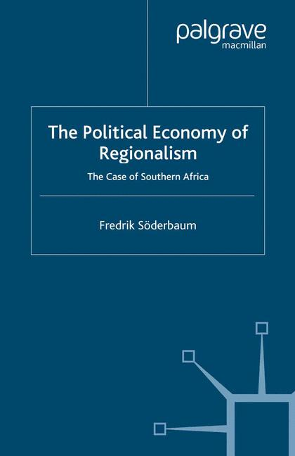 Cover of 'The Political Economy of Regionalism'