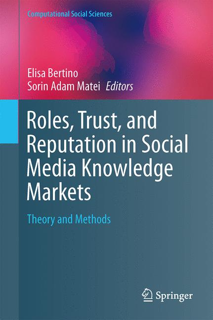 Cover of 'Roles, Trust, and Reputation in Social Media Knowledge Markets'