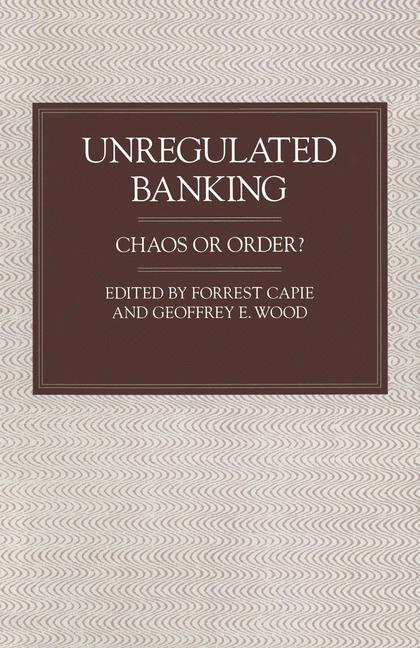 Cover of 'Unregulated Banking'