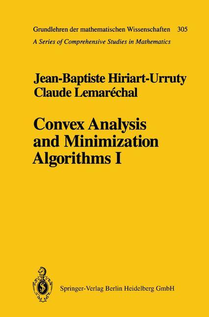 Cover of 'Convex Analysis and Minimization Algorithms I : Fundamentals'