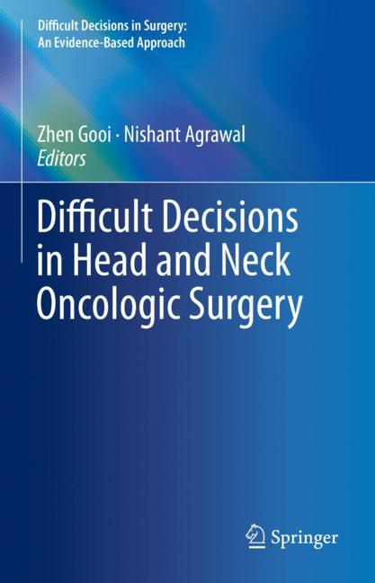 Cover of 'Difficult Decisions in Head and Neck Oncologic Surgery'